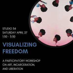 Flyer for #HowAreWeFree visualizing freedom workshop